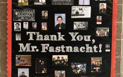 Thank You, Mr. Fastnacht!